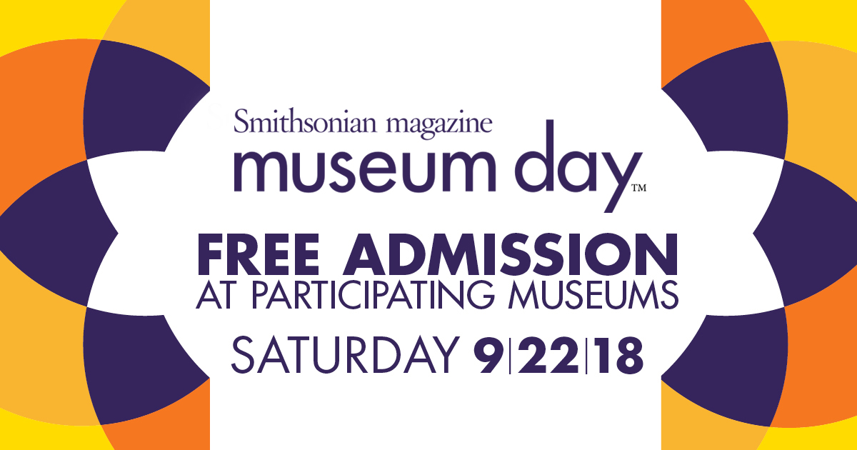 Museum Day Live: September 22, 2018